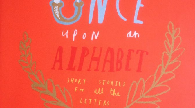 Once Upon An Alphabet Book Review